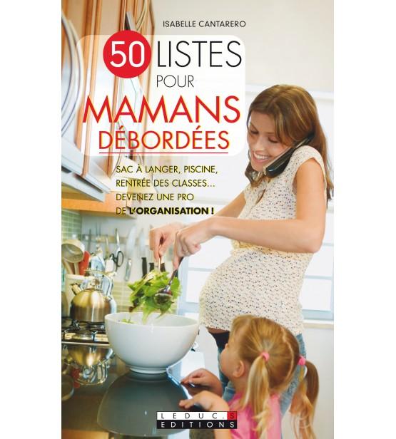 50 Listes pour mamans debordées