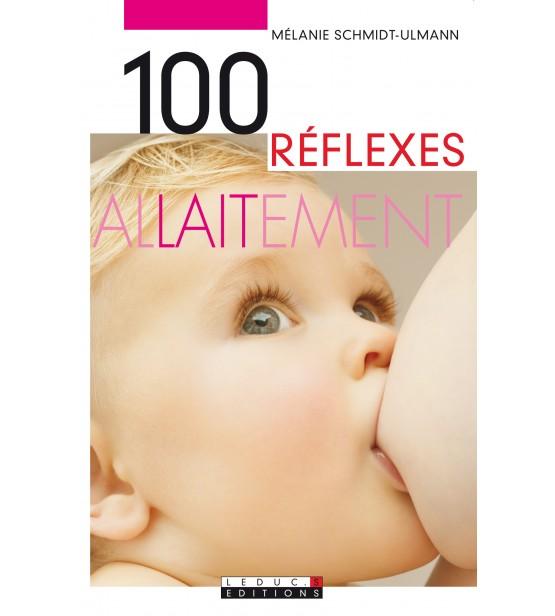 100 reflexes allaitement